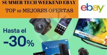 Top 10 mejores ofertas Summer Tech Weeked eBay super chollos.com SuperChollos