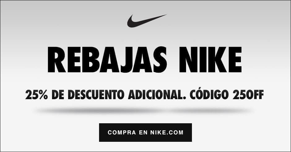 Rebajas Nike codigo 25 descuento adicional ofertas SuperChollos