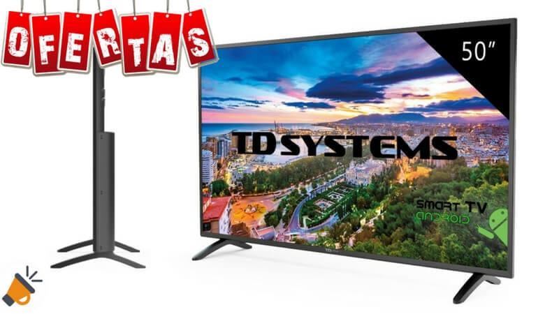 oferta TD Systems K50DLM8FS smart tv barata SuperChollos