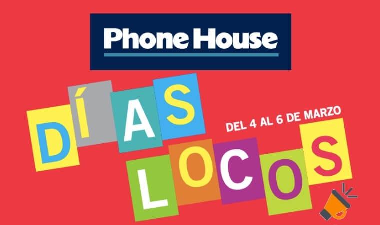 dias locos the phone house SuperChollos