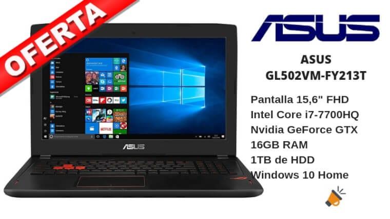oferta ASUS GL502VM FY213T barato SuperChollos