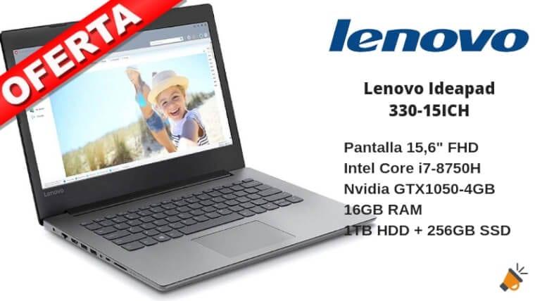 OFERTA Lenovo Ideapad 330 15ICH BARATO1 SuperChollos