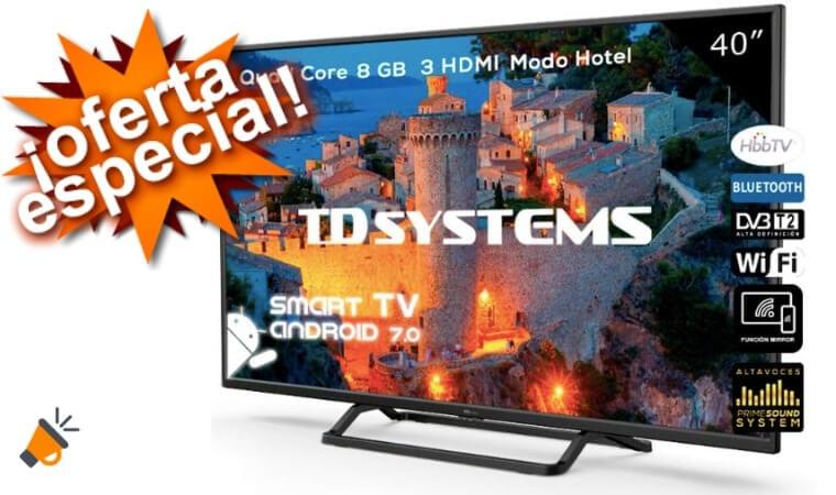 oferta TD Systems K40DLX9FS smart tv barata SuperChollos