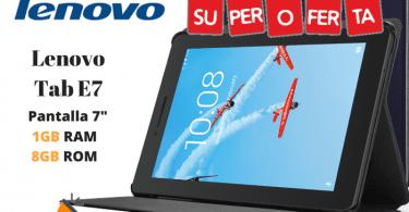 oferta Lenovo Tab E7 barata SuperChollos