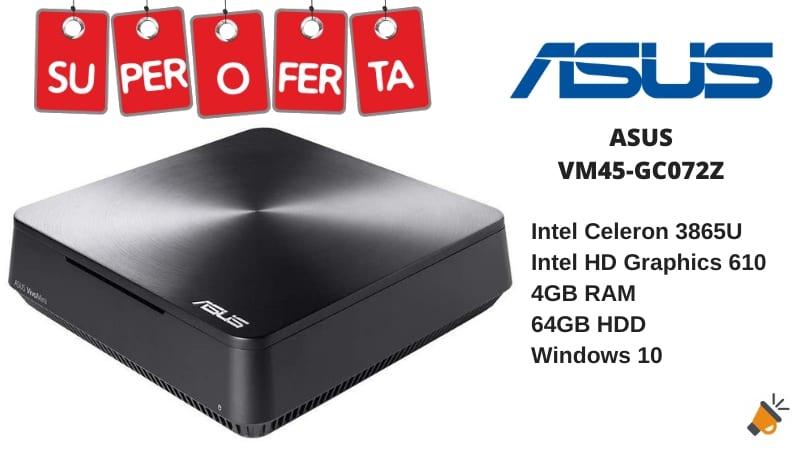 oferta ASUS VM45 GC072Z barato SuperChollos