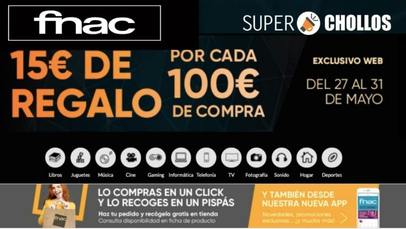 regalo fnac 15 euros SuperChollos