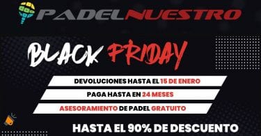 OFERTA BLACK FRIDAY PADEL NUESTRO SuperChollos