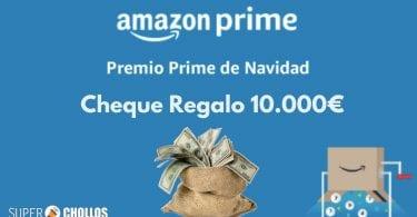 cheque regalo 10000 euros amazon prime SuperChollos