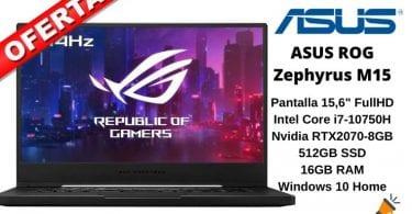 oferta ASUS ROG Zephyrus M15 barato SuperChollos