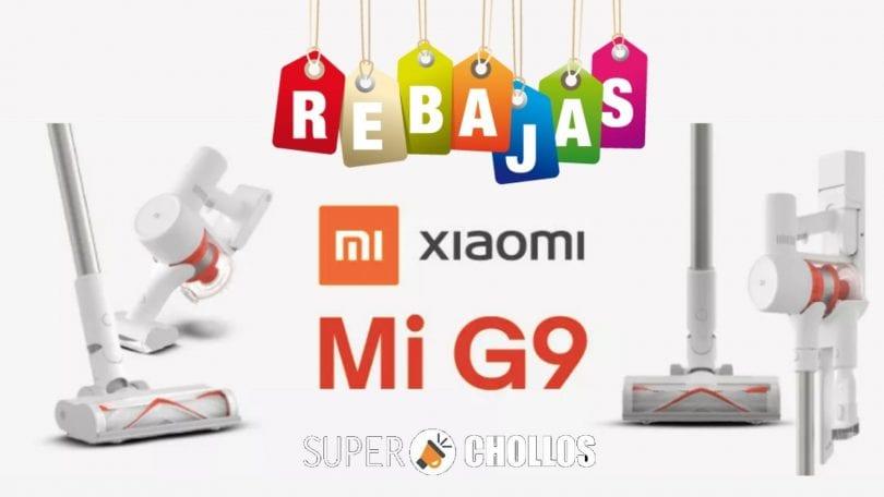 OFERTA aspirador Xiaomi G9 barato SuperChollos