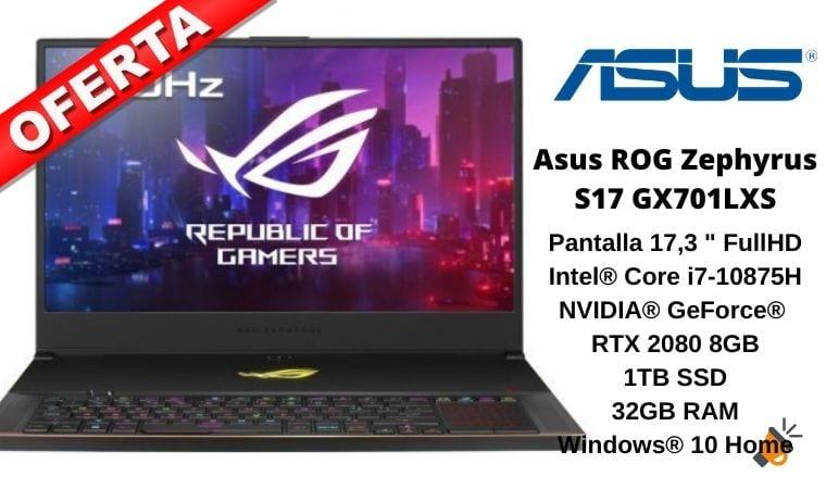 oferta Asus ROG Zephyrus S17 GX701LXS barato SuperChollos