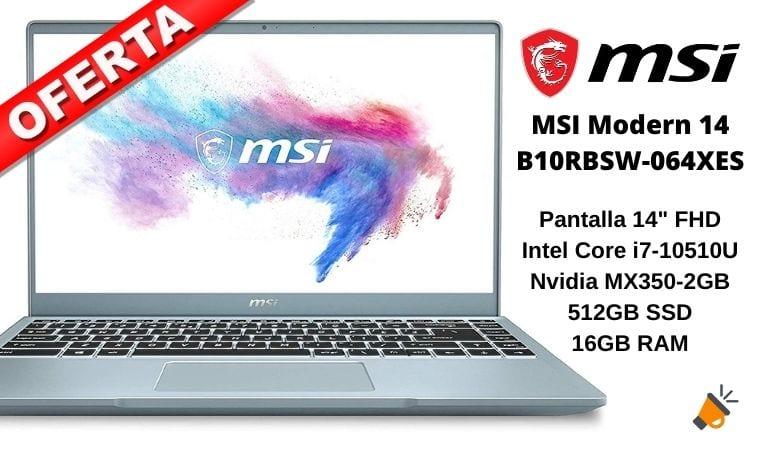 oferta MSI Modern 14 B10RBSW 064XES barato SuperChollos