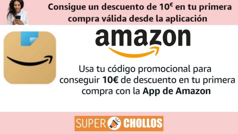 amazon 10 euros descuento app 1 SuperChollos