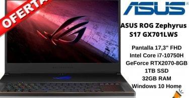 oferta ASUS ROG Zephyrus S17 GX701LWS barato SuperChollos