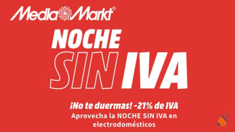 ofertas noche sin iva media markt SuperChollos