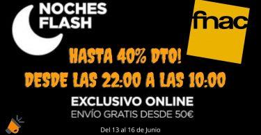 ofertas flash night fnac SuperChollos
