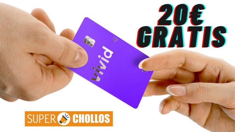 tarjeta vivid invitacio%CC%81n superchollos 20 euros gratis SuperChollos