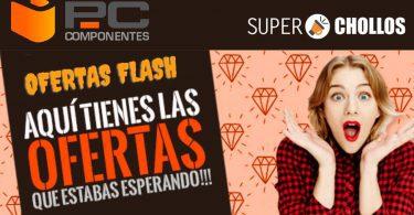 Ofertas Flash PcComponentes SuperChollos